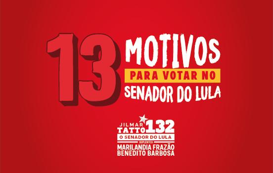 13 MOTIVOS PARA VOTAR NOS 2 SENADORES DO PT
